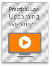 Practical Law Live and On-Demand Webinars