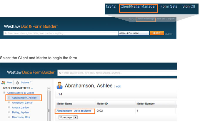 Select Client/Matter link, and then select the Client and Matter to begin the form