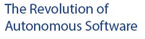 The Revolution of Autonomous Software