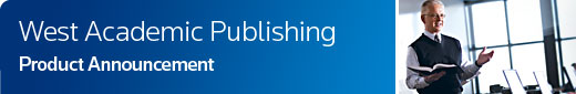 West Academic Publishing Product Announcement